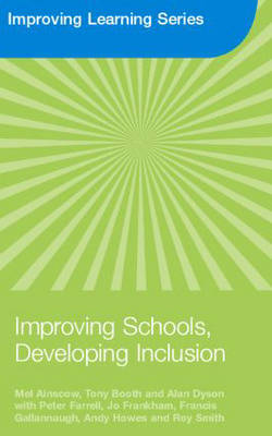 Improving Schools, Developing Inclusion - Improving Learning (Paperback)