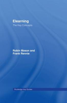 Elearning: The Key Concepts - Routledge Key Guides (Hardback)