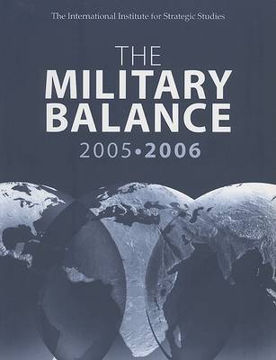 The Military Balance 2005-2006: October, Vol. 105 - The Military Balance (Paperback)