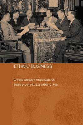 Ethnic Business: Chinese Capitalism in Southeast Asia (Paperback)