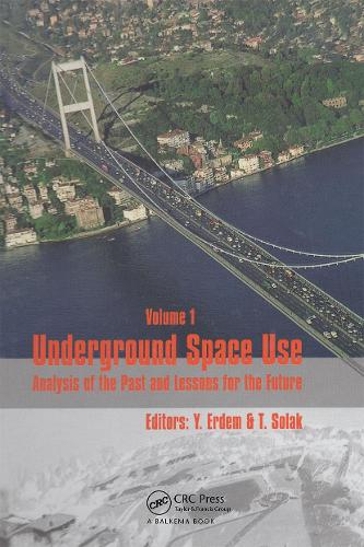 Underground Space Use. Analysis of the Past and Lessons for the Future, Two Volume Set: Proceedings of the International World Tunnel Congress and the 31st ITA General Assembly, Istanbul, Turkey, 7-12 May 2005