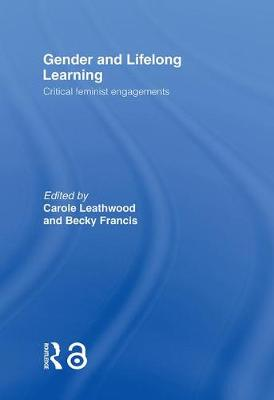 Gender and Lifelong Learning: Critical Feminist Engagements (Hardback)