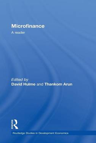 Microfinance: A Reader - Routledge Studies in Development Economics (Hardback)