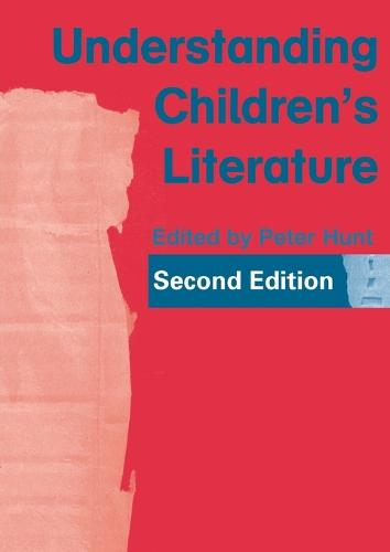 Understanding Children's Literature (Paperback)