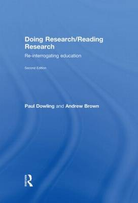 Doing Research/Reading Research: Re-Interrogating Education (Hardback)