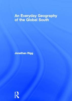 An Everyday Geography of the Global South (Hardback)