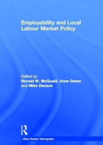 Employability and Local Labour Markets (Hardback)