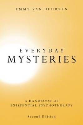 Everyday Mysteries: A Handbook of Existential Psychotherapy (Paperback)