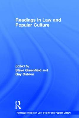 Readings in Law and Popular Culture - Routledge Studies in Law, Society and Popular Culture (Hardback)