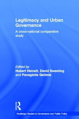 Legitimacy and Urban Governance: A Cross-National Comparative Study (Hardback)