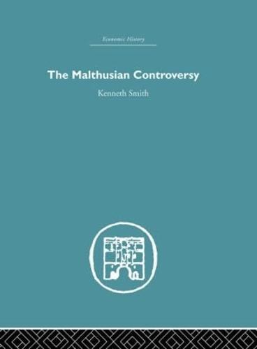 The Malthusian Controversy (Hardback)