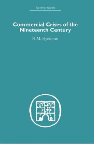 Commercial Crises of the Nineteenth Century (Hardback)
