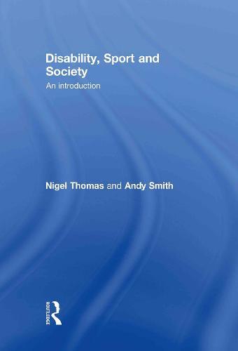 Disability, Sport and Society (Hardback)