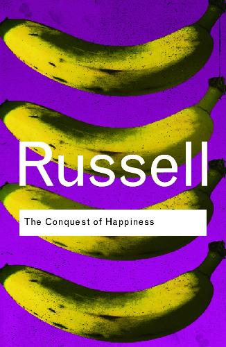 The Conquest of Happiness - Routledge Classics (Paperback)