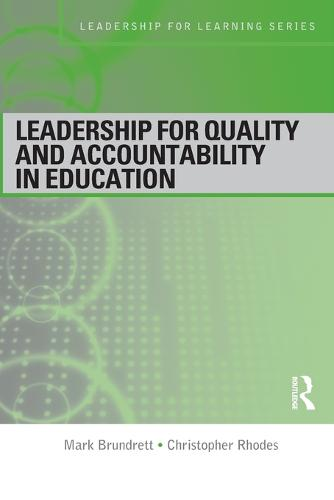 Leadership for Quality and Accountability in Education - Leadership for Learning Series (Paperback)