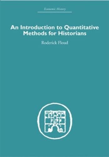 An Introduction to Quantitative Methods for Historians (Hardback)