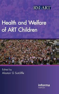 Health and Welfare of ART Children (Hardback)