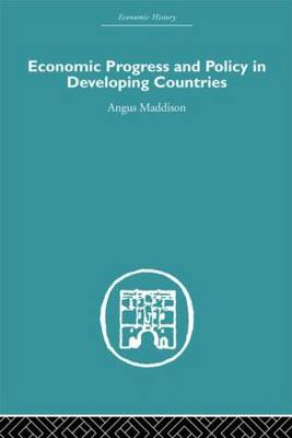 Economic Progress and Policy in Developing Countries (Hardback)