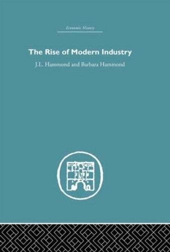 The Rise of Modern Industry (Hardback)