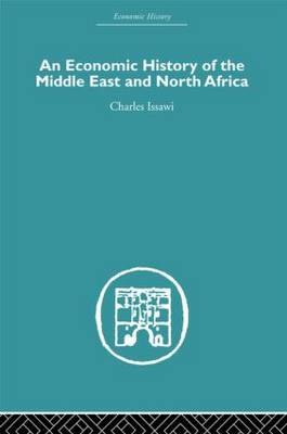 An Economic History of the Middle East and North Africa (Hardback)
