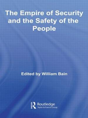 The Empire of Security and the Safety of the People (Hardback)