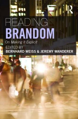 Reading Brandom: On Making It Explicit (Paperback)