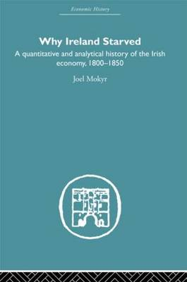 Why Ireland Starved (Hardback)