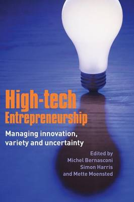 High-Tech Entrepreneurship: Managing Innovation, Variety and Uncertainty (Paperback)