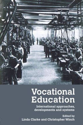 Vocational Education: International Approaches, Developments and Systems (Paperback)