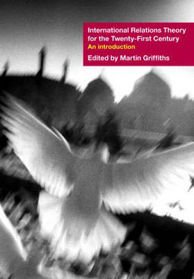 International Relations Theory for the Twenty-First Century: An Introduction (Paperback)