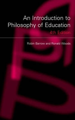 An Introduction to Philosophy of Education (Paperback)