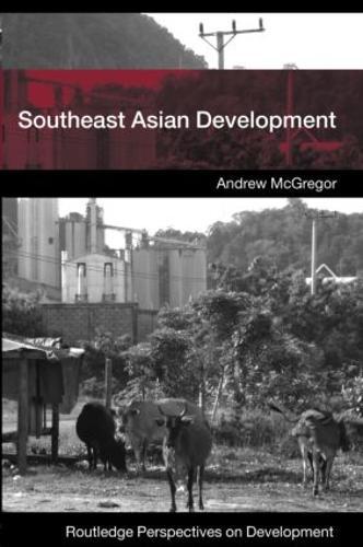 Southeast Asian Development - Routledge Perspectives on Development (Paperback)