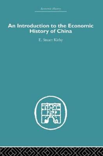 Introduction to the Economic History of China (Hardback)