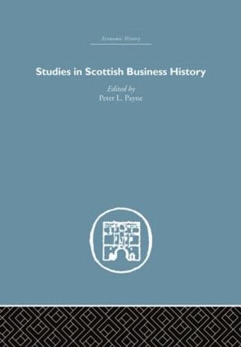 Studies in Scottish Business History (Hardback)