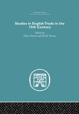 Studies in English Trade in the 15th Century (Hardback)