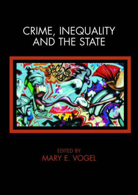 Crime, Inequality and the State (Paperback)