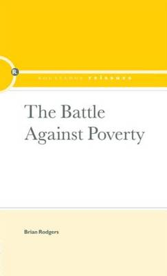 The Battle Against Poverty - Routledge Library Editions (Hardback)