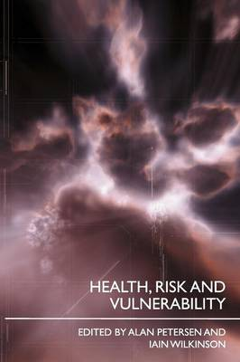 Health, Risk and Vulnerability (Paperback)