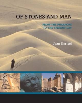 Of Stones and Man: From the Pharaohs to the Present Day (Paperback)