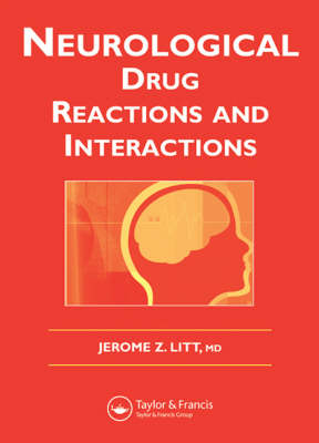 Neurological Drug Reactions and Interactions (Paperback)
