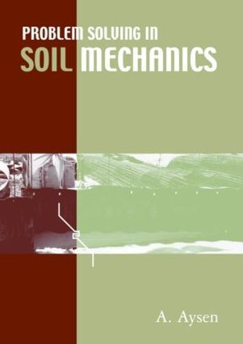 Problem Solving in Soil Mechanics (Paperback)