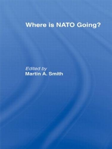 Where is Nato Going? (Hardback)