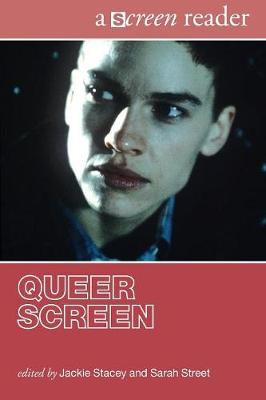 Queer Screen: A Screen Reader - The Screen Readers (Paperback)