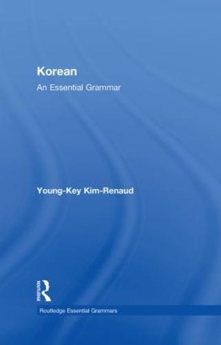 Korean: An Essential Grammar - Routledge Essential Grammars (Hardback)