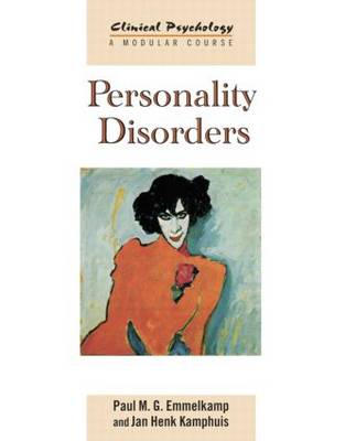 Personality Disorders - Clinical Psychology: A Modular Course (Paperback)
