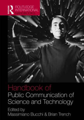 Handbook of Public Communication of Science and Technology - Routledge International Handbooks (Hardback)