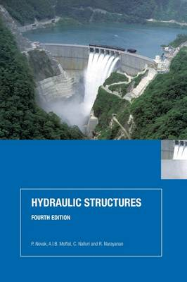 Hydraulic Structures, Fourth Edition (Paperback)