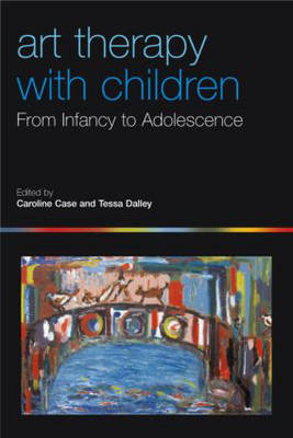 Art Therapy with Children: From Infancy to Adolescence (Paperback)