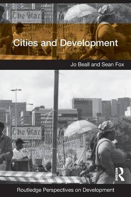Cities and Development - Routledge Perspectives on Development v. 4 (Paperback)