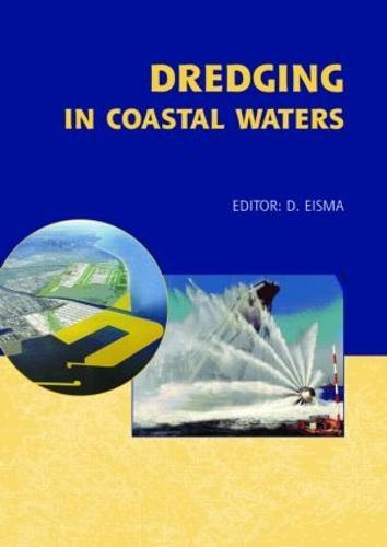 Dredging in Coastal Waters (Hardback)